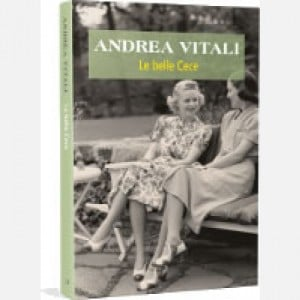OGGI - I nuovi romanzi di Andrea Vitali Le belle Cece
