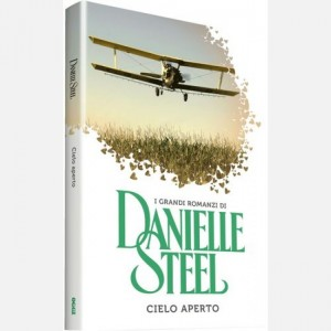 OGGI - I grandi romanzi di Danielle Steel Cielo aperto