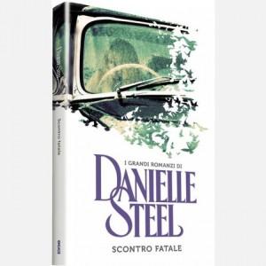 OGGI - I grandi romanzi di Danielle Steel Scontro fatale