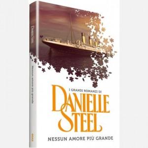 OGGI - I grandi romanzi di Danielle Steel Nessun amore più grande