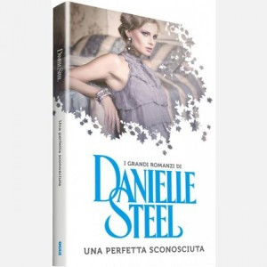 OGGI - I grandi romanzi di Danielle Steel Una perfetta sconosciuta