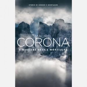 Mauro Corona - Storie di uomini e montagne I misteri della montagna