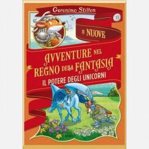 Geronimo Stilton - Le nuove avventure nel Regno della Fantasia Il potere degli Unicorni
