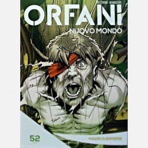 Orfani Madri guerriere