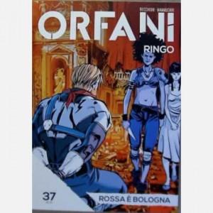 Orfani Rossa è Bologna
