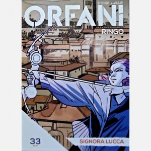 Orfani Signora Lucca