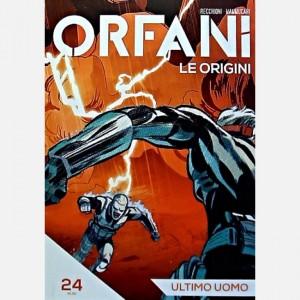 Orfani Ultimo uomo