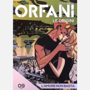Orfani L'amore non basta