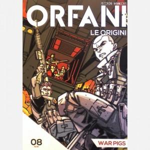 Orfani War pigs