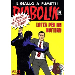 Diabolik Ristampa  - N° 506 - Lotta Per Un Bottino -