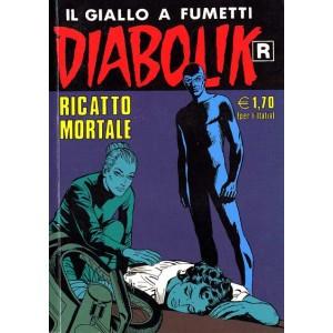 Diabolik Ristampa  - N° 508 - Ricatto Mortale -