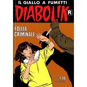 Diabolik Ristampa  - N° 510 - Follia Criminale -