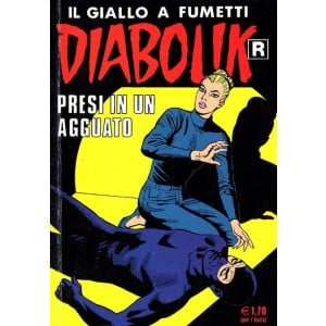 Diabolik Ristampa - N° 512 - Presi In Un Agguato -