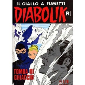 Diabolik Ristampa - N° 515 - Tomba Di Ghiaccio -