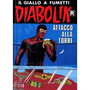 Diabolik Ristampa  - N° 519 - Attacco Alla Torre -