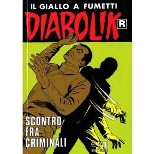 Diabolik Ristampa  - N° 521 - Scontro Fra Criminali -