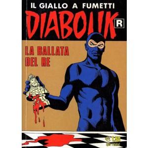 Diabolik Ristampa - N° 529 - La Ballata Del Re -
