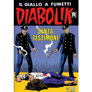 Diabolik Ristampa - N° 532 - Senza Testimoni -