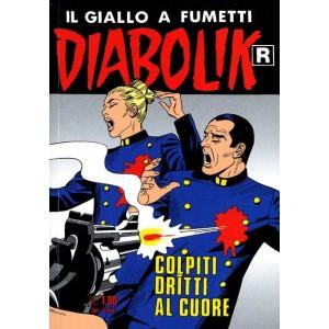 Diabolik Ristampa  - N° 536 - Colpiti Dritti Al Cuore -