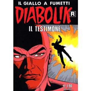 Diabolik Ristampa  - N° 552 - Il Testimone -
