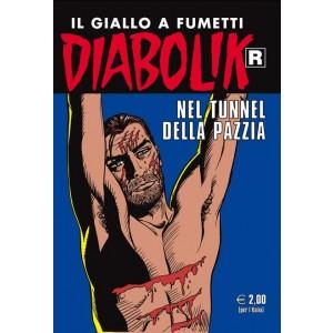 Diabolik Ristampa  - N° 582 - Nel Tunnel Della Pazzia -
