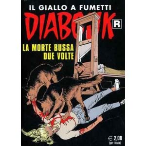 Diabolik Ristampa  - N° 599 - La Morte Bussa Due Volte -