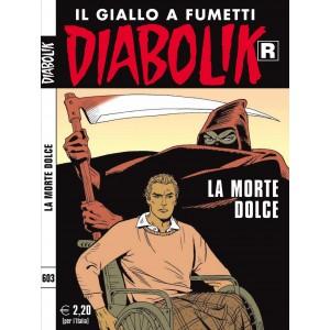 Diabolik Ristampa  - N° 603 - La Morte Dolce -