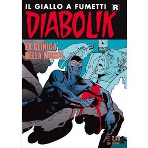 Diabolik Ristampa  - N° 618 - La Clinica Della Morte -