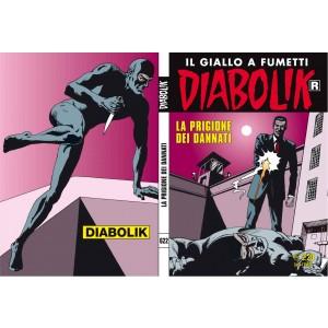 Diabolik Ristampa  - N° 622 - La Prigione Dei Dannati -