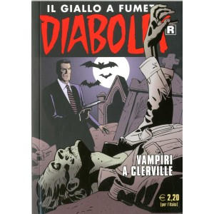 Diabolik Ristampa - N° 646 - Vampiri A Clerville -