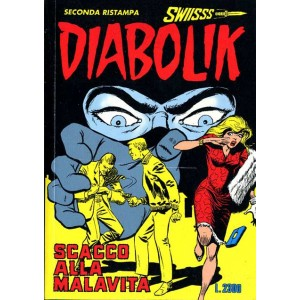 Diabolik Swiisss  - N° 36 - Scacco Alla Malavita -