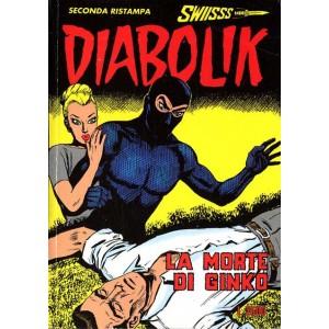 Diabolik Swiisss  - N° 40 - La Morte Di Ginko -