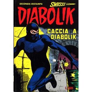 Diabolik Swiisss  - N° 41 - Caccia A Diabolik -