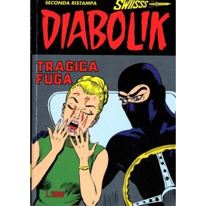 Diabolik Swiisss  - N° 49 - Tragica Fuga -