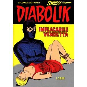 Diabolik Swiisss  - N° 58 - Implacabile Vendetta -