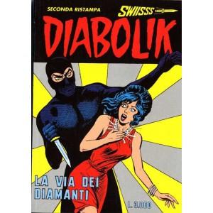 Diabolik Swiisss  - N° 62 - La Via Dei Diamanti -
