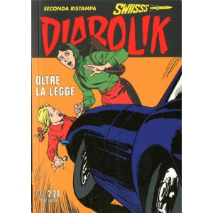 Diabolik Swiisss  - N° 251 - Oltre La Legge -