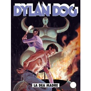 Dylan Dog  - N° 308 - La Dea Madre -