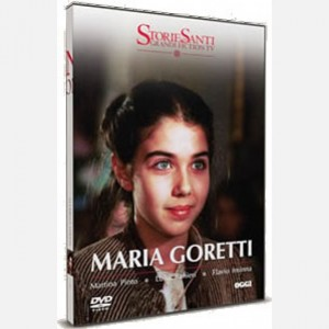OGGI - Storie di Santi: Grandi Fiction TV Maria Goretti (interpretata da Martina Pinto)