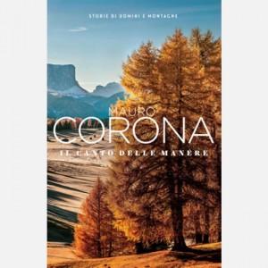 Mauro Corona - Storie di uomini e montagne Il canto delle manére