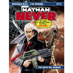 Nathan Never Speciale  - N° 21 - Tre Passi Nel Domani -