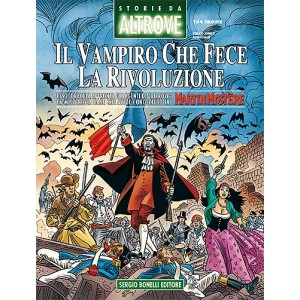 Storie Da Altrove  - N° 16 - Il Vampiro Che Fece La Rivoluzione -