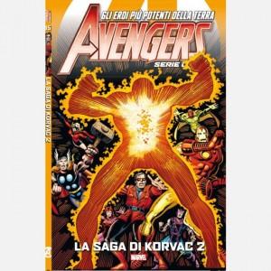 AVENGERS - SERIE ORO LA SAGA DI KORVAC 2