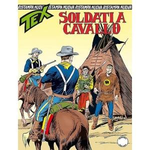 Tex Nuova Ristampa - N° 377 - Soldati A Cavallo -
