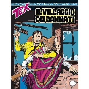 Tex Nuova Ristampa - N° 391 - Il Villaggio Dei Dannati -
