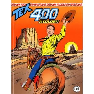 Tex Nuova Ristampa - N° 400 - Quattrocento -