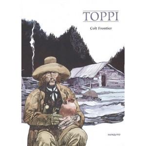 Grandi Maestri - N° 20 - Toppi: Colt Frontier - Gli Albi Della Cosmo