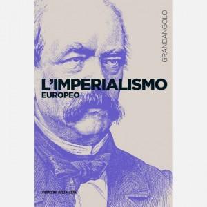 Grandangolo Storia L'Imperialismo europeo