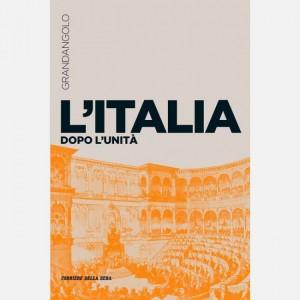 Grandangolo Storia L'Italia dopo l'unita'