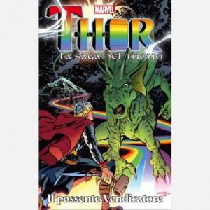 Thor - La saga del tuono Il possente vendicatore